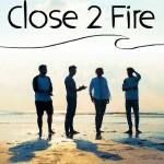 Close2fire